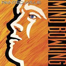 2009-09-15-Painted WIllie - Mind Blowing